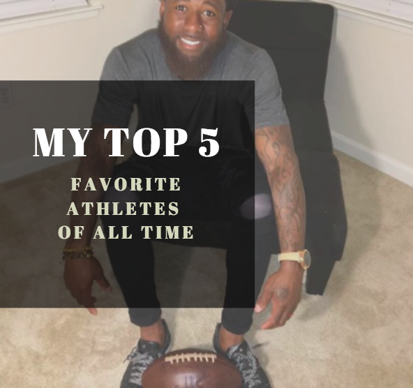 My Top 5 – Favorite Athletes of All-Time